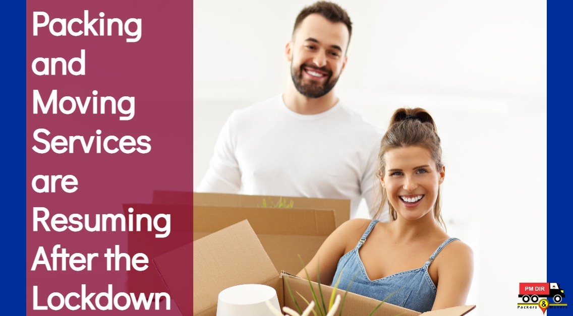 Packing and Moving Services are Resuming After the Lockdown
