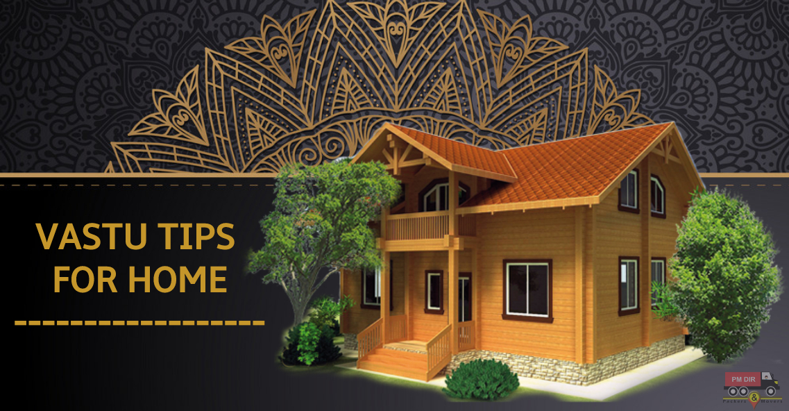 Vastu Tips for Home – The Ultimate Guide!!!